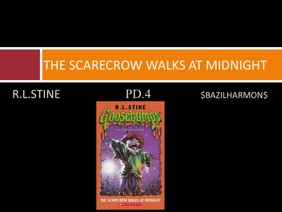 R.L.STINE PD.4 $BAZILHARMON$ THE SCARECROW WALKS AT MIDNIGHT