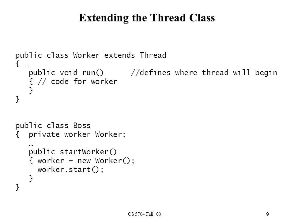 CS 5704 Fall 00 20 Generic Monitor Code public class MonitorClass {...