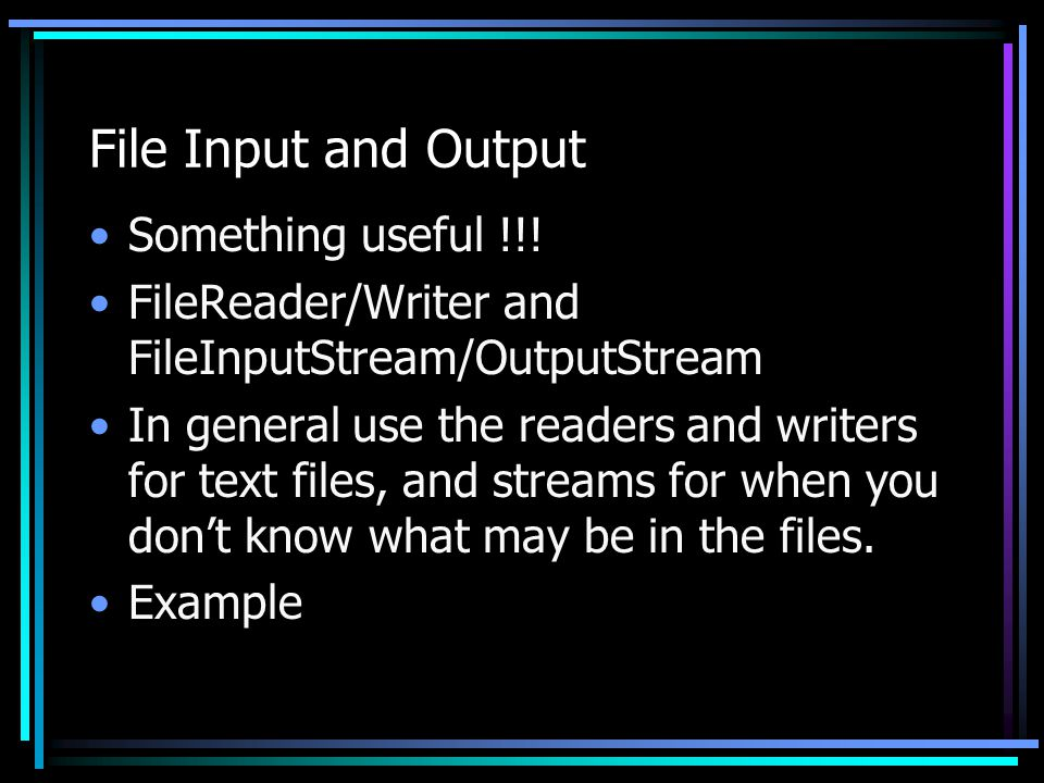 File Input and Output Something useful !!.