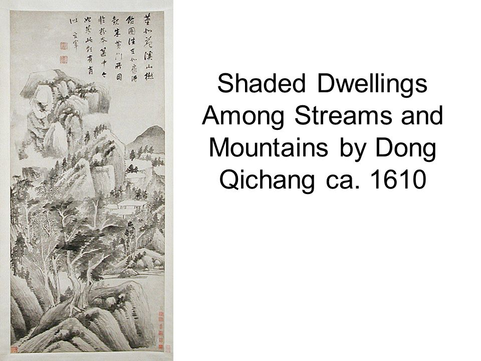Shaded Dwellings Among Streams and Mountains by Dong Qichang ca. 1610