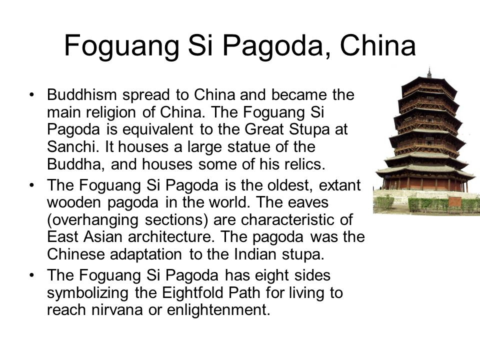 Foguang Si Pagoda, China Buddhism spread to China and became the main religion of China.