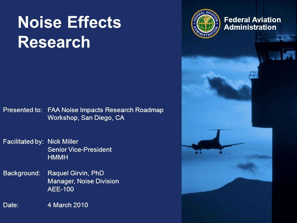 42 Federal Aviation Administration 42 Key Issues: Sleep disturbance Can non-noise sleep disturbance studies of health effects be useful for noise-induced sleep disturbance.