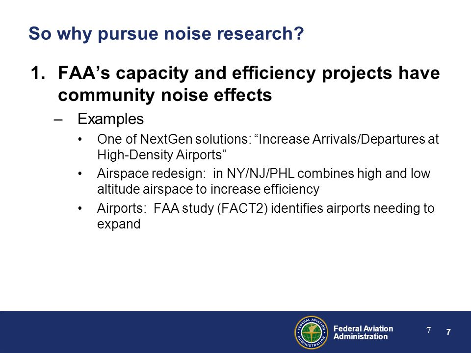 38 Federal Aviation Administration 38 Key Issues: Sleep disturbance Is there a noise dose-sleep response relationship available for practical application.