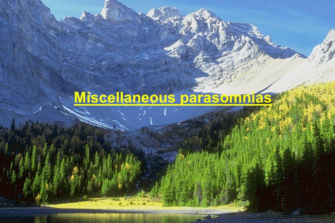 Miscellaneous parasomnias