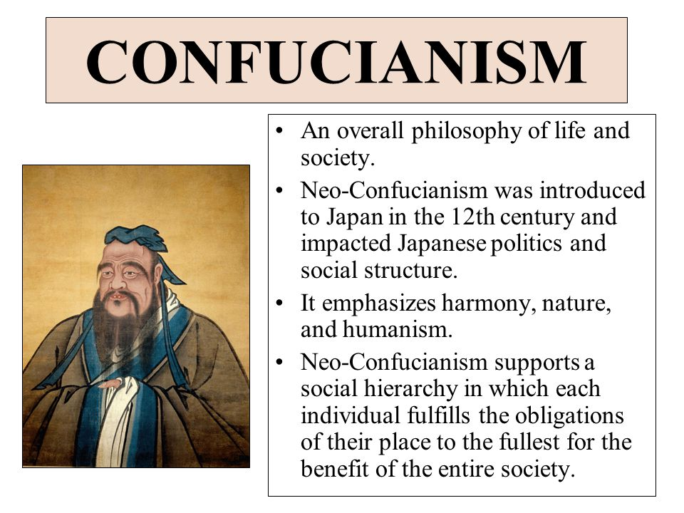 CONFUCIANISM An overall philosophy of life and society.
