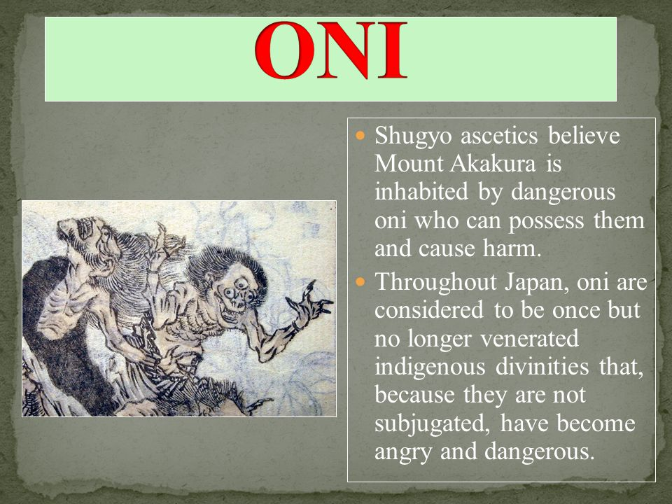 Shugyo ascetics believe Mount Akakura is inhabited by dangerous oni who can possess them and cause harm.