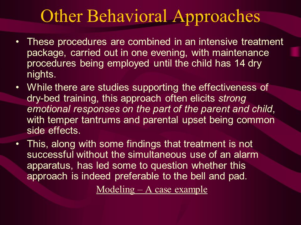 Other Behavioral Approaches These procedures are combined in an intensive treatment package, carried out in one evening, with maintenance procedures b