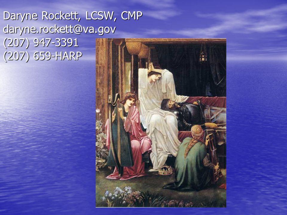 Daryne Rockett, LCSW, CMP daryne.rockett@va.gov (207) 947-3391 (207) 659-HARP