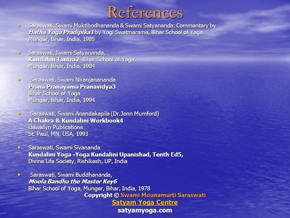 Some Verses of Wisdom From the Hatha Yoga Pradipika Circa 6 th Century AD C1Ver43:There is no asana like Siddhasana, no Kumbhaka like Kevala, no Mudra