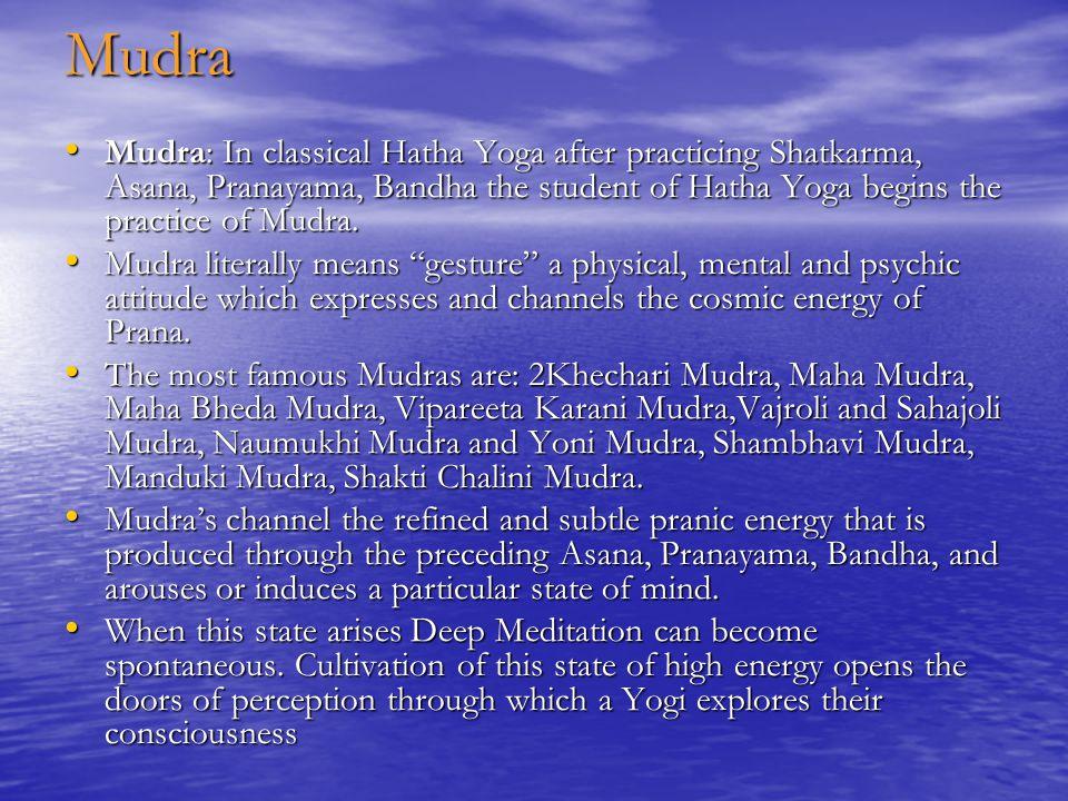 Bandha Bandha: Is the next limb of classical Hatha Yoga following the Shatkarmas, Asana and Pranayama. Bandha: Is the next limb of classical Hatha Yog