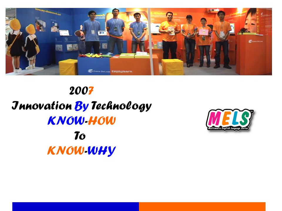 2007 Innovation By Technology KNOW-HOW To KNOW-WHY