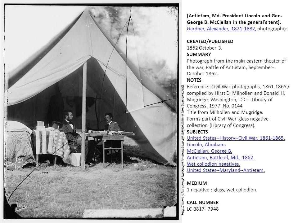 [Antietam, Md. President Lincoln and Gen. George B. McClellan in the general's tent]. Gardner, Alexander, 1821-1882,Gardner, Alexander, 1821-1882, pho