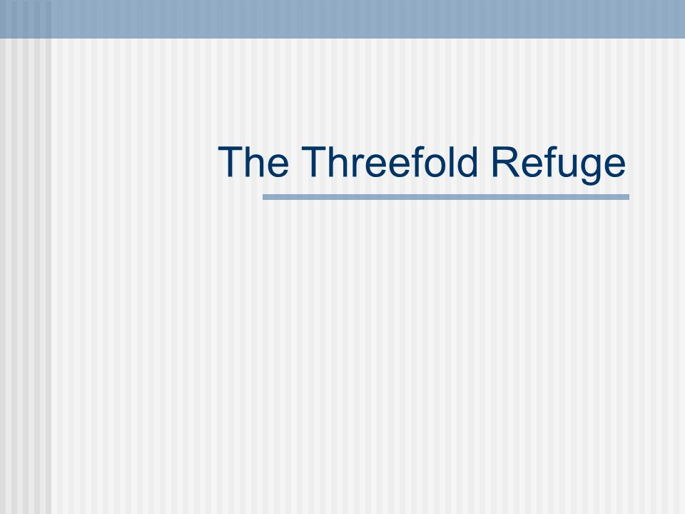 The Threefold Refuge