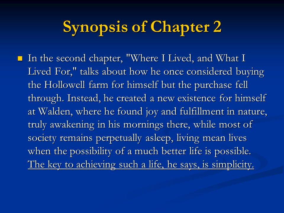 Synopsis of Chapter 2 In the second chapter,