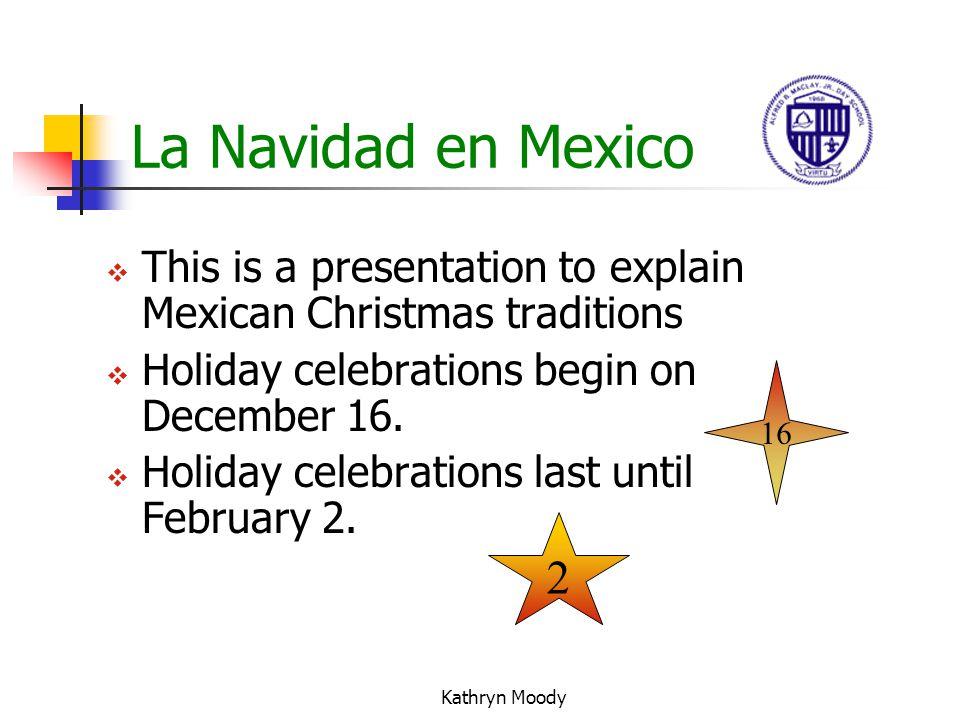 La Navidad en Mexico Christmas in Mexico By Kathryn Moody