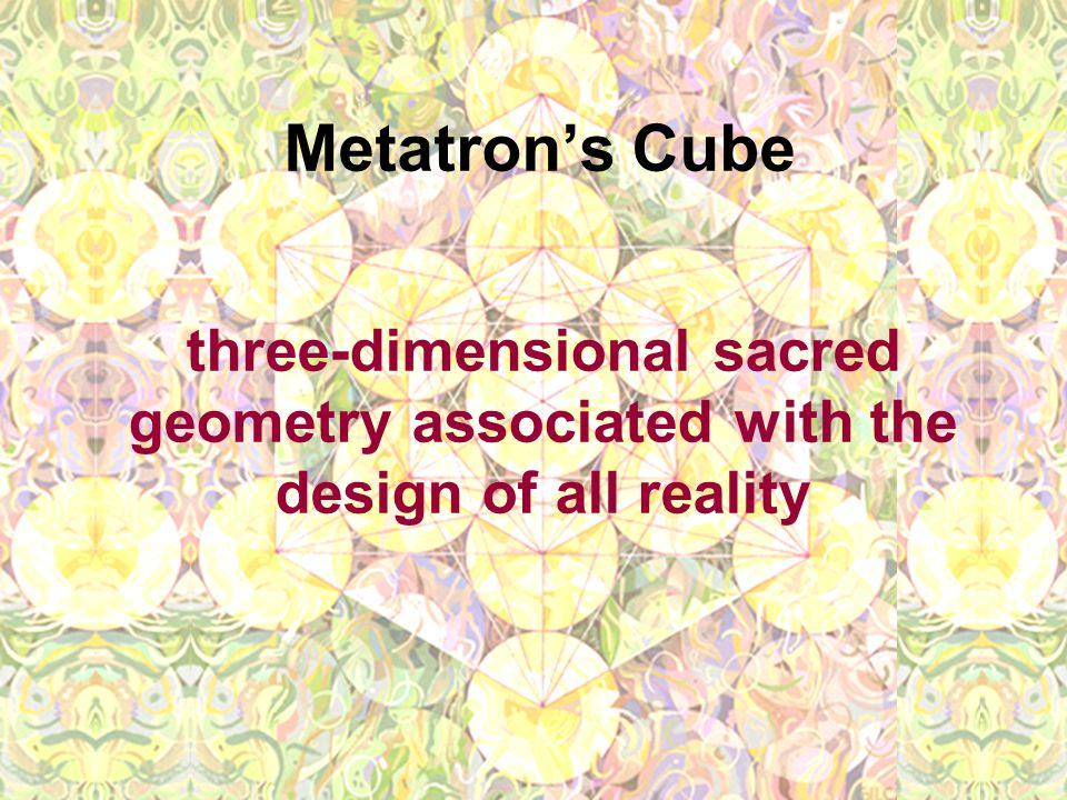 Metatron's Cube three-dimensional sacred geometry associated with the design of all reality