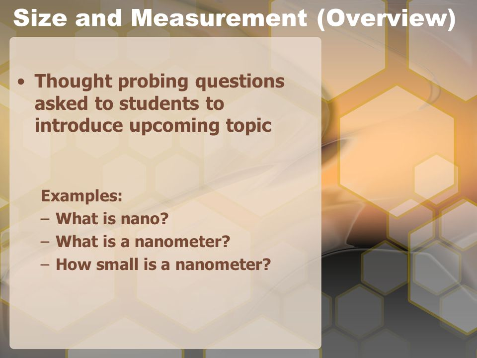 Size and Measurement Overview Lecture: cell and cell structure –introduction of new concepts/awaken prior knowledge This lesson follows chapter on measurements in the district's scope and sequence Students paired for size and sort activity (size predictions made)