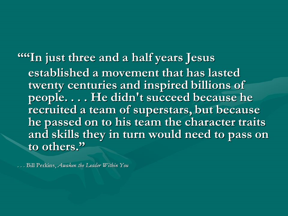 In just three and a half years Jesus established a movement that has lasted twenty centuries and inspired billions of people....