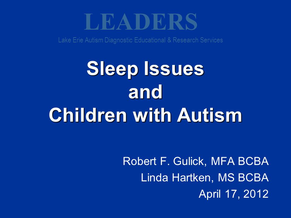 25% of adults have sleeping problems 25% of kids have severe sleeping problems 80% of kids with Autism have difficulty sleeping