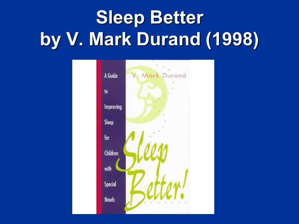 Sleep Better by V. Mark Durand (1998)