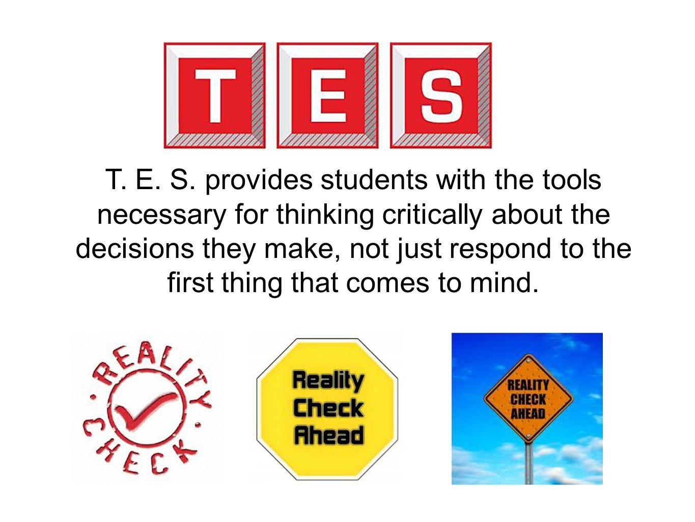 T. E. S.