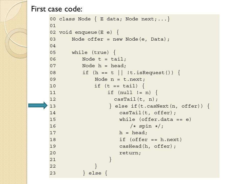 First case code: