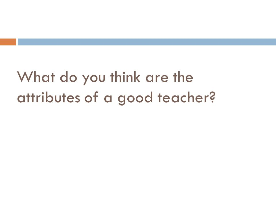 How do you think the system can help you to be a better teacher?