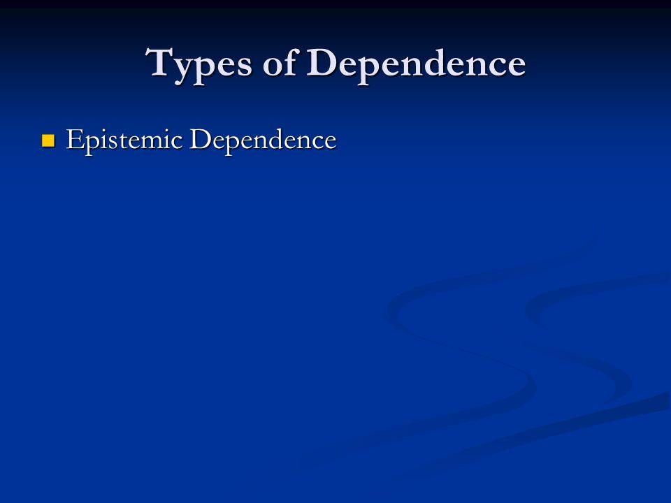 Epistemic Dependence Epistemic Dependence
