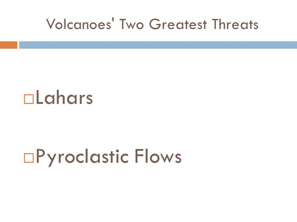 Volcanoes' Two Greatest Threats  Lahars  Pyroclastic Flows