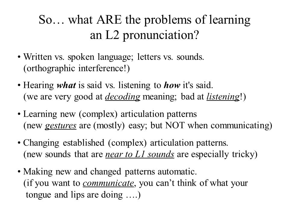 Is pronunciation important.