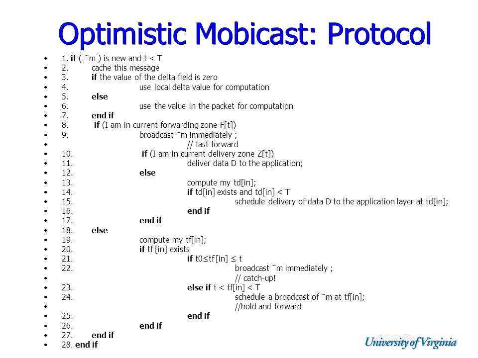 Optimistic Mobicast: Protocol 1. if ( ˜m ) is new and t < T 2.