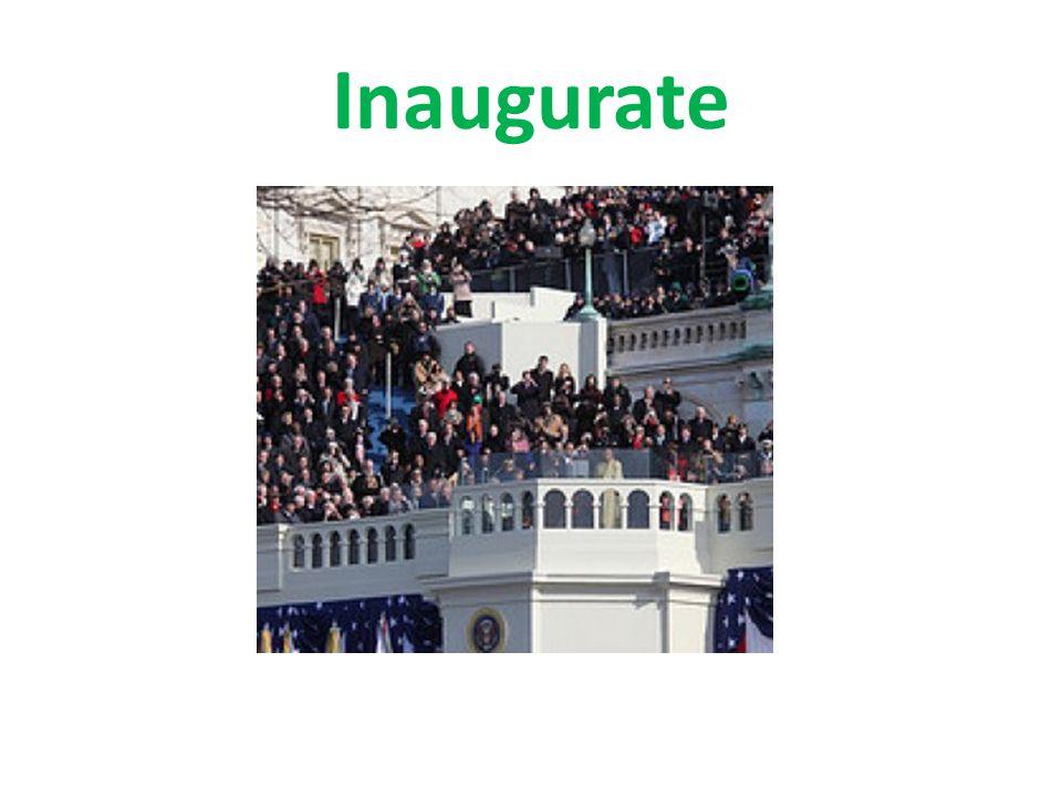 Inaugurate