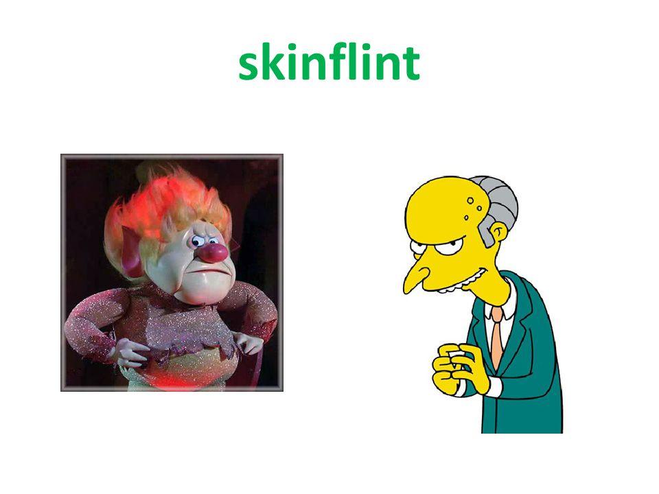 skinflint