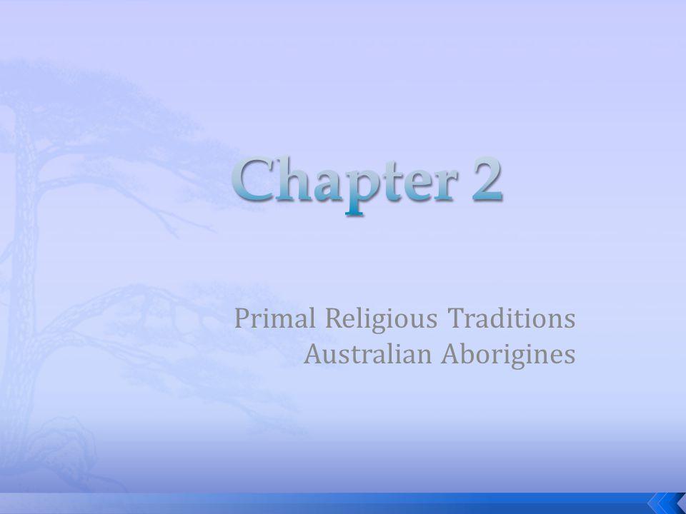 Primal Religious Traditions Australian Aborigines