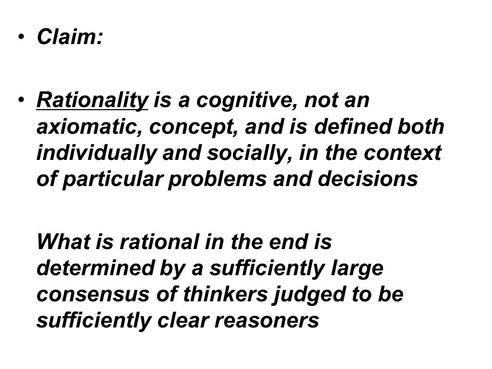 Regardless of the 'answer', we see once again that rationality is what people say it is.