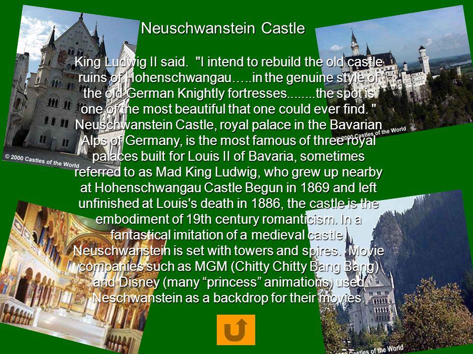 King Ludwig II said.