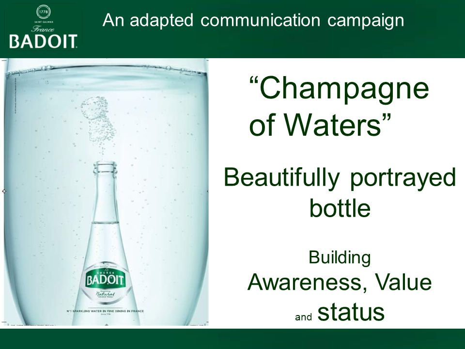 An adapted communication campaign Beautifully portrayed bottle Champagne of Waters Building Awareness, Value and status