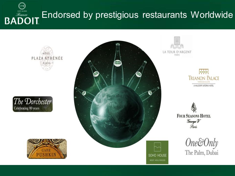 Endorsed by prestigious restaurants Worldwide