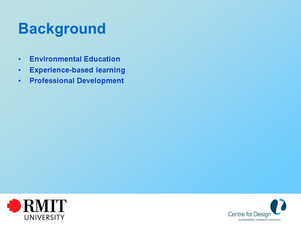 Background Environmental Education Experience-based learning Professional Development