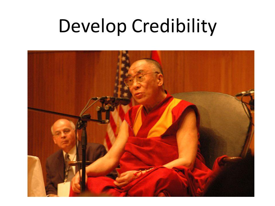 Develop Credibility