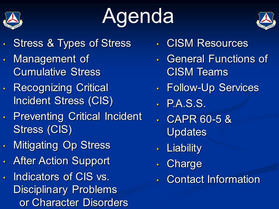 Critical Incident Stress Management Lt.Col. Sam D.