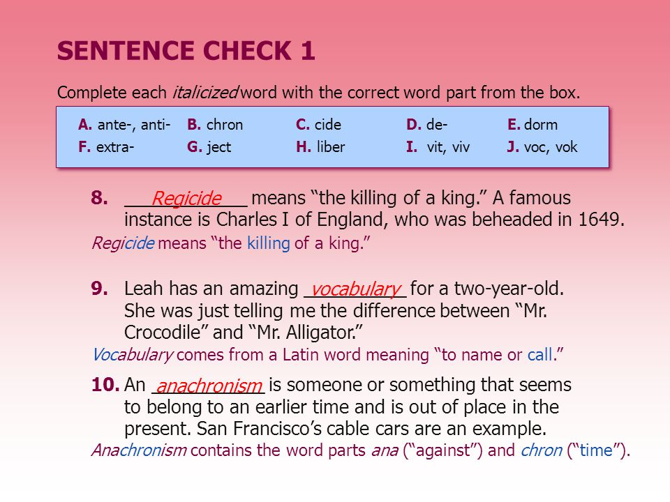 "8.____________ means ""the killing of a king."" A famous instance is Charles I of England, who was beheaded in 1649. 9.Leah has an amazing __________ fo"