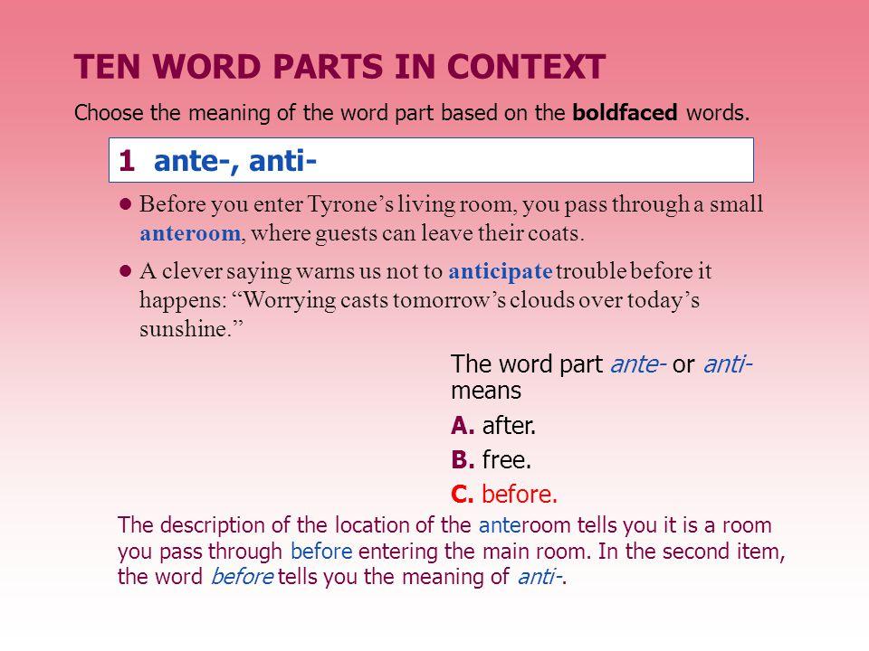 TEN WORD PARTS IN CONTEXT 2 chron, chrono- The word part chron or chrono- means A.