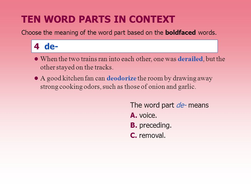TEN WORD PARTS IN CONTEXT The word part vit or viv means A.