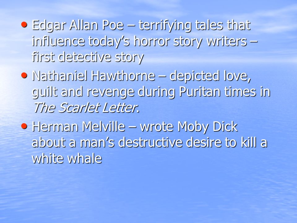 Edgar Allan Poe – terrifying tales that influence today's horror story writers – first detective story Edgar Allan Poe – terrifying tales that influen