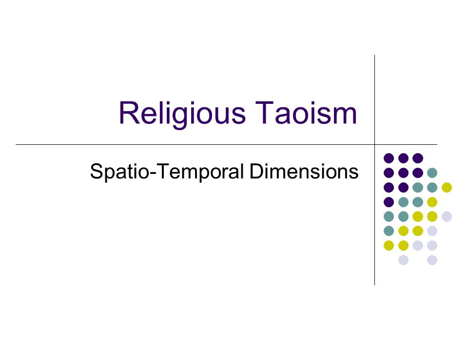 Religious Taoism Spatio-Temporal Dimensions