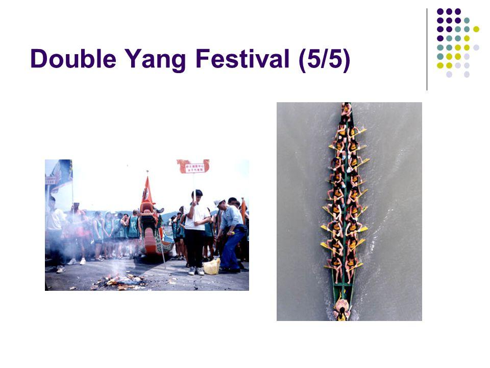 Double Yang Festival (5/5)