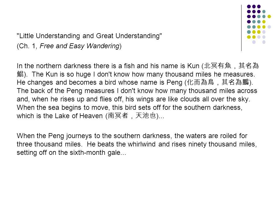 Little Understanding and Great Understanding (Ch.