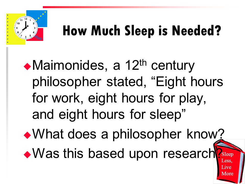 How Much Sleep is Needed.