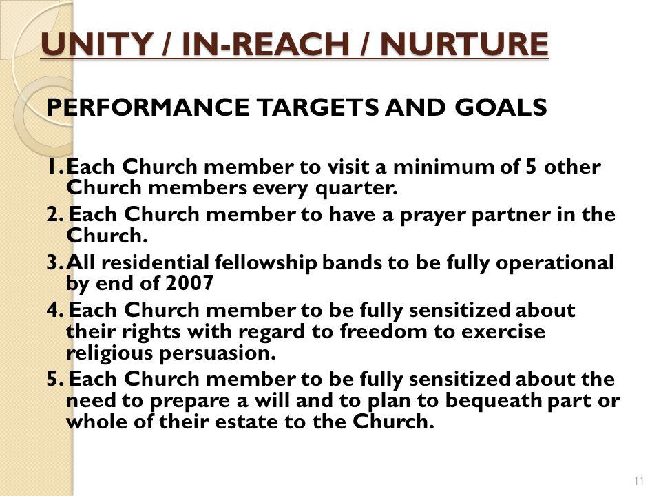 UNITY / IN-REACH / NURTURE PERFORMANCE TARGETS AND GOALS 1.